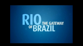 Rio - The Gateway to Brazil
