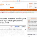 elEconomista – La burocracia, principal escollo para empresas españolas que quieren invertir en Brasil